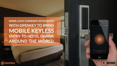 MIWA Lock Company Integrates with OpenKey to bring Mobile Keyless Entry to Hotel Chains Around the World