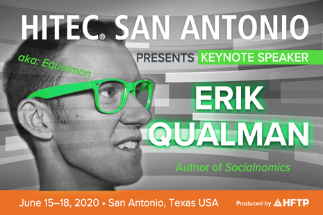 HITEC San Antonio Announces Best Selling Socialnomics Author Erik Qualman as Opening Keynote