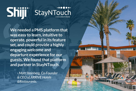 "Shiji's StayNTouch Implements its Mobile PMS Solution in ""Low-Key Luxury"" ARRIVE Hotels"