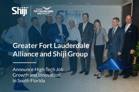 Greater Fort Lauderdale Alliance and Shiji Group Announce High-Tech Job Growth and Innovation in South Florida