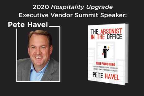 The 2020 Hospitality Upgrade Executive Vendor Summit to Feature Office Politics Guru and Author Pete Havel
