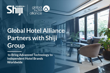 Global Hotel Alliance Partners with Shiji Group to Bring Advanced Technology to Independent Hotel Brands Worldwide