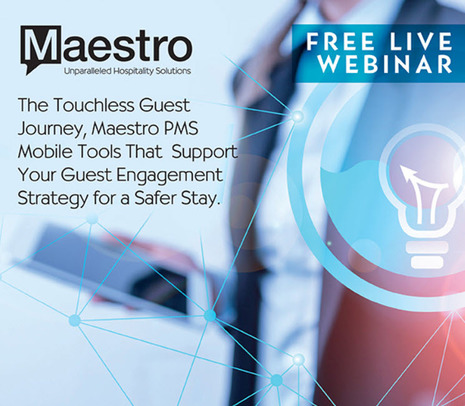Maestro PMS Announces Webinars to Guide Operators and Hoteliers Toward a Touchless Guest Journey