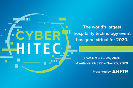 HFTP Introduces CYBER HITEC 2020, A Virtual Platform for the World's Largest Hospitality Technology Event