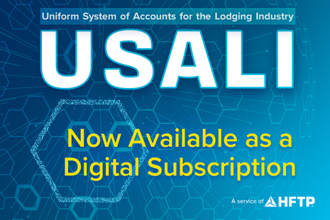 HFTP Offers New Digital Format for the Uniform System of Accounts for the Lodging Industry (USALI), 11th Revised Edition