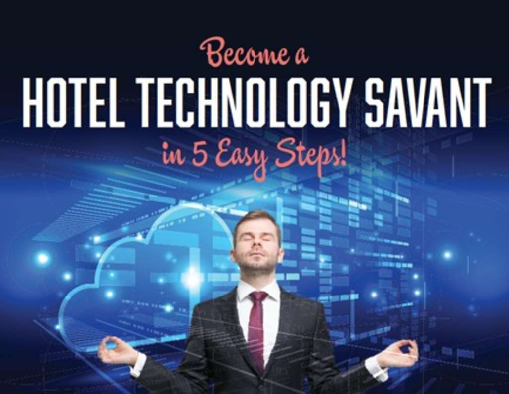 "StayNTouch® Releases Ebook  ""Become a Hotel Technology Savant in 5 Easy Steps!"""