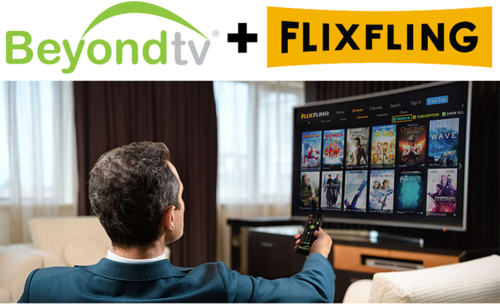 Flexfling Will Power BeyondTV Movie Service In Hotel Locations Nationwide